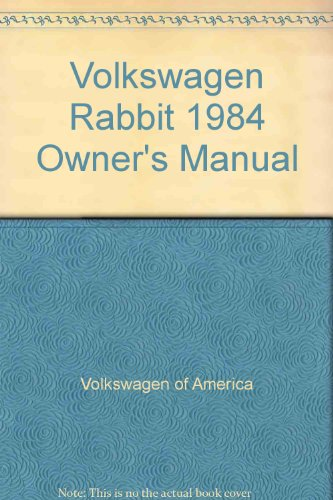 Volkswagen Rabbit 1984 Owner's Manual (0837607272) by Volkswagen of America