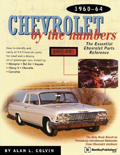 9780837609362: Chevrolet By the Numbers 1960-64: How to Identify and Verify All V-8 Drivetrain Parts For Small and Big Blocks