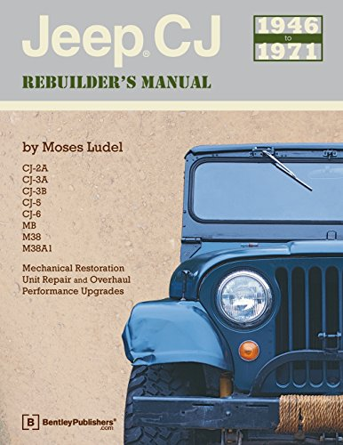 9780837610375: Jeep CJ Rebuilder's Manual, 1946-1971: Mechanical Restoration, Unit Repair and Overhaul, Performance Upgrades for Jeep CJ-2A, CJ-3A, CJ-3B, CJ-5 and CJ-6 and MB, M38, and M38A1