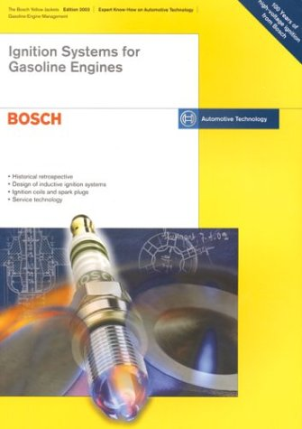 9780837610481: Ignition Systems for Gasoline Engines: Bosch Technical Instruction