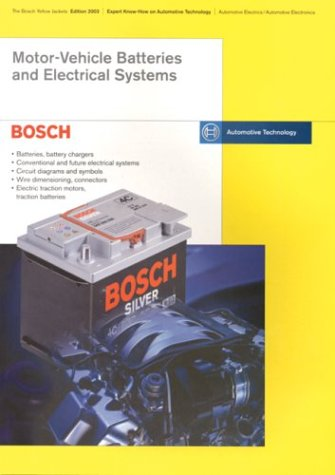 9780837610993: Motor-Vehicle Batteries and Electrical Systems: Bosch Technical Instruction (The Bosch Yellow Jackets)