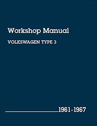 9780837611921: Volkswagen Type 3 Workshop Manual: 1961, 1962, 1963, 1964, 1965, 1966, 1967, 1967