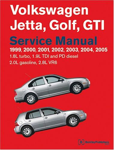 9780837612515: Volkswagen Jetta, Golf, GTI 1999, 2000, 2001, 2002, 2003, 2004, 2005: Service Manual 1.8L Turbo, 1.9L TDI And PD Diesel, 2.0L Gasoline, 2.8L VR6 : A4 Platform