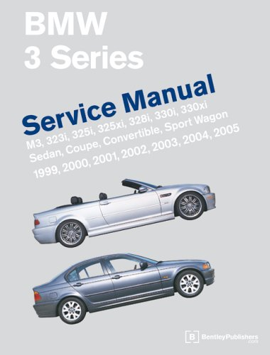 9780837612775: BMW 3 Series (E46) Service Manual: 1999-2005: M3, 323i, 325i, 325xi, 328i, 330i, 330xi, Sedan, Coupe, Convertible, Sport Wagon: A Comprehensive Source ... Procedures and Accurate Specifications