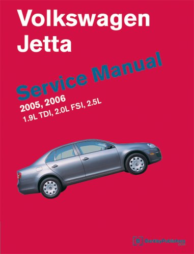 9780837613352: Volkswagen Jetta Service Manual 2005-2006: 1.9l Tdi Pumpe Duse, 2.0l Fsi Turbo, 2.5l Gasoline