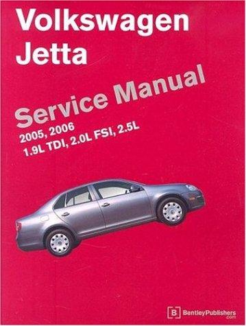 9780837613642: Volkswagen Jetta Service Manual: 2005, 2006, 1.9L TDI, 2.0L FSI, 2.5L, A5 Platform