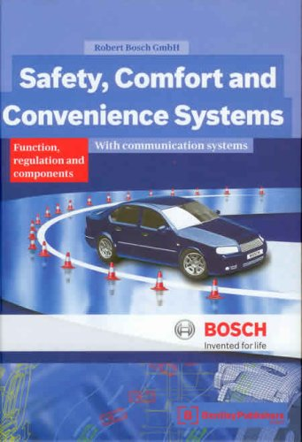 Safety, Comfort and Convenience Systems: Function, Regulation: Robert Bosch
