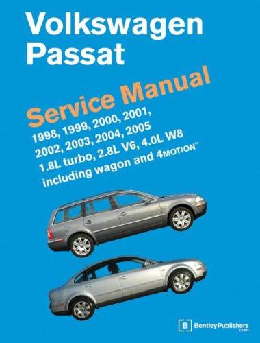 9780837614830: Volkswagen Passat Service Manual: 1998, 1999, 2000, 2001, 2002, 2003, 2004, 2005 1.8L Turbo, 2.8L V6, 4.0L W8 including Wagon and 4Motion