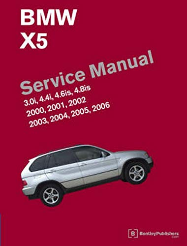 9780837615349: BMW X5 Service Manual: 2000-2006: 3.0i, 4.4i, 4.6is, 4.8is