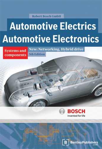 Automotive Electrics: Systems and Components: Networking, Hybrid: Robert Bosch