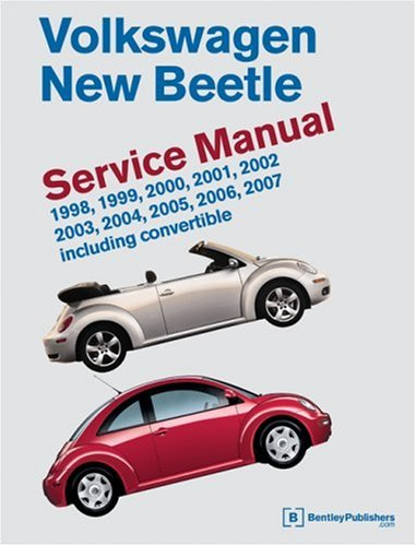 9780837615424: Volkswagen New Beetle: Service Manual : 1998, 1999, 2000, 2001, 2002, 2003,2004, 2005, 2006, 2007 Including Convertable