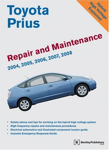 9780837615530: Toyota Prius Repair and Maintenance Manual: Model and Engine Coverage: 2004-2008 Prius NHW20. INZ-FXE Engine. Simple, Clear, Detailed Maintenance and Repair Information