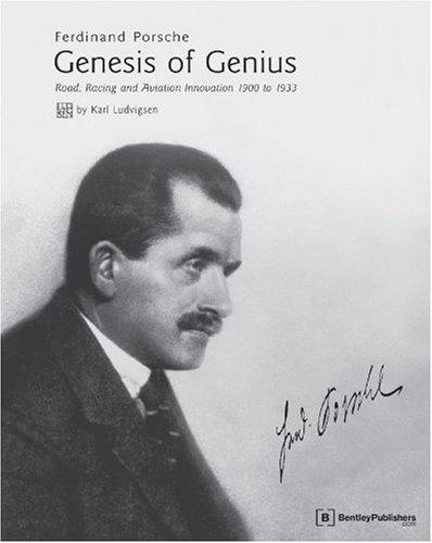 9780837615578: Ferdinand Porsche - Genesis of Genius: Road, Racing and Aviation Innovation 1900 to 1933