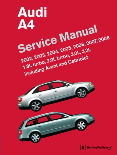 9780837615745: Audi A4 Service Manual: 2002, 2003, 2004, 2005, 2006, 2007, 2008 Including Avant and Cabriolet