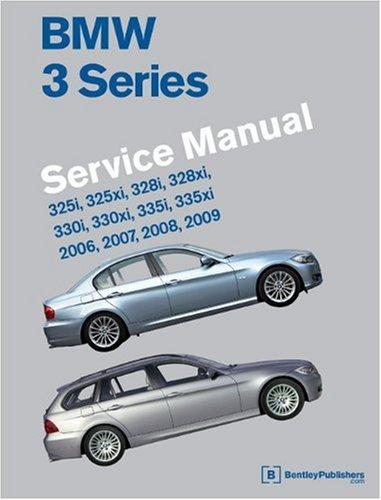 9780837616087: BMW 3 Series Service Manual 2006-2009: 325i, 325xi, 328i, 328xi, 330i, 330xi, 335i, 335xi
