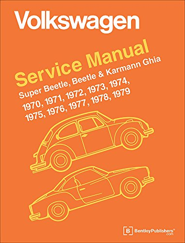 9780837616230: Volkswagen Super Beetle, Beetle & Karmann Ghia (Type 1) Official Service Manual: 1970, 1971, 1972, 1973, 1974, 1975, 1976, 1977, 1978, 1979
