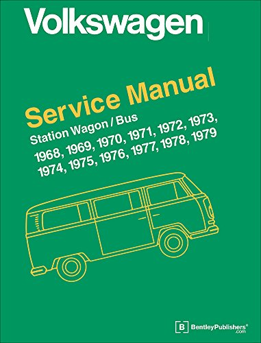 9780837616353: Volkswagen Station Wagon, Bus (Type 2) Service Manual: 1968, 1969, 1970, 1971, 1972, 1973, 1974, 1975, 1976, 1977, 1978, 1979 (Volkswagen Service Manuals)