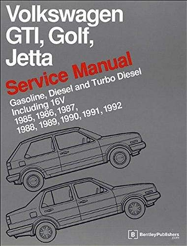 9780837616377: Volkswagen GTI, Golf, and Jetta Service Manual: 1985, 1986, 1987, 1988, 1989, 1990, 1991, 1992: Gasoline, Diesel and Turbo Diesel, Including 16V