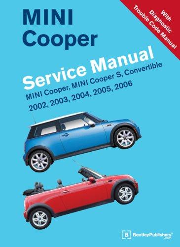 9780837616391: Mini Cooper Service Manual 2002, 2003, 2004, 2005, 2006: Mini Cooper Mini Cooper S, Convertible