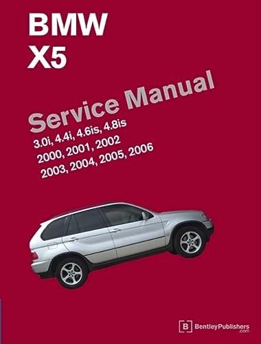 9780837616438: BMW X5 (E53) Service Manual: 2000, 2001, 2002, 2003, 2004, 2005, 2006