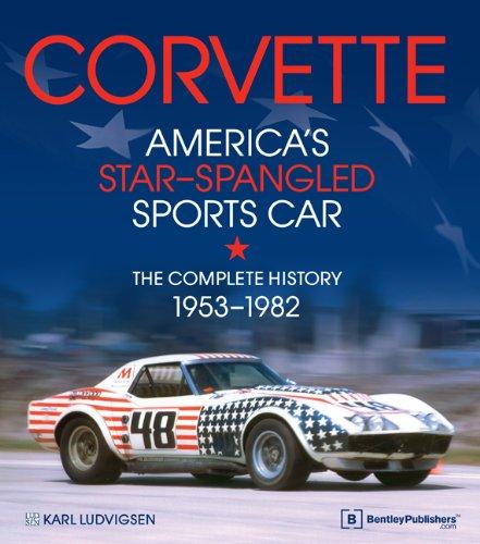9780837616599: Corvette - America's Star-Spangled Sports Car: 1953-1982