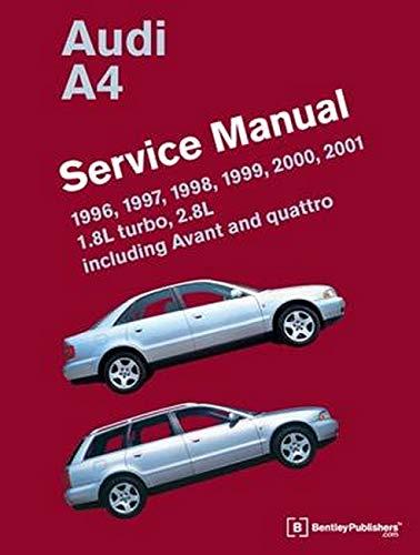 9780837616759: Audi A4 (B5) Service Manual: 1996, 1997, 1998, 1999, 2000, 2001: 1.8l Turbo, 2.8l, Including Avant and Quattro