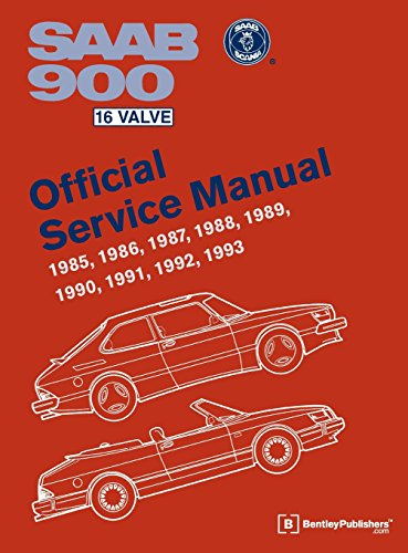 SAAB 900 16 Valve Official Service Manual: 1985, 1986, 1987, 1988, 1989, 1990, 1991, 1992, 1993: ...