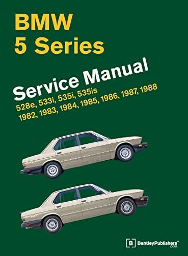9780837616940: BMW 5 Series (E28) Service Manual: 1982-1988