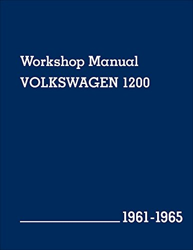 9780837617022: Volkswagen 1200 (Type 11, 14, 15) Workshop Manual: 1961-1965: Beetle, Beetle Convertible, Karmann Ghia Coupe and Karmann Ghia Convertible
