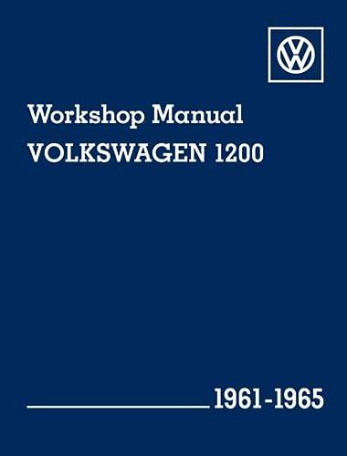 9780837617022: Volkswagen 1200 (Type 11, 14, 15) Workshop Manual: 1961-1965: Beetle, Beetle Convertible, Karmann Ghia Coupe and Karmann Ghia Convertible