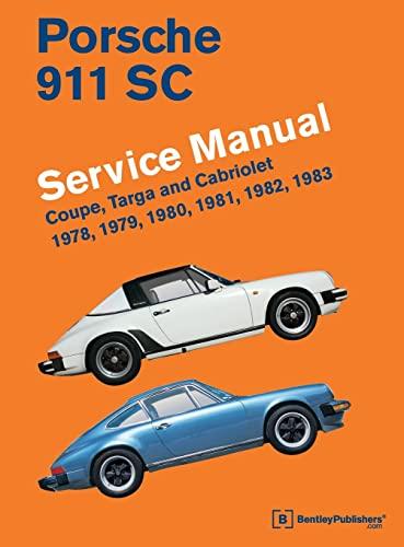 9780837617053: Porsche 911 SC Service Manual 1978, 1979, 1980, 1981, 1982, 1983: Coupe, Targa and Cabriolet
