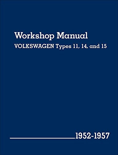 9780837617114: Volkswagen Workshop Manual Types 11, 14, and 15: 1952-1957