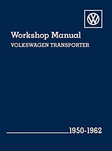 Volkswagen Transporter (Type 2) Workshop Manual: 1950-1962: Volkswagen of America