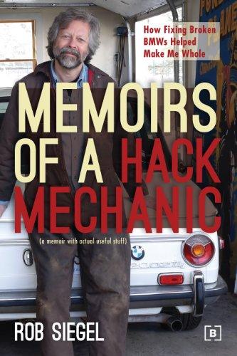 Memoirs of a Hack Mechanic (Signed): Siegel, Rob