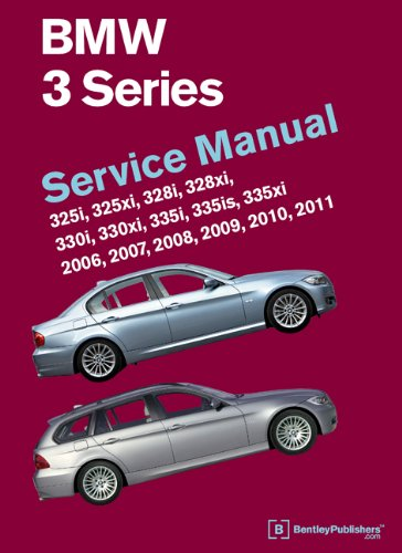9780837617237: BMW 3 Series (E90, E91, E92, E93): Service Manual 2006, 2007, 2008, 2009, 2010, 2011: 325i, 325xi, 328i, 328xi, 330i, 330xi, 335i, 335is, 335xi