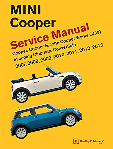 9780837617305: MINI Cooper (R55, R56, R57) Service Manual: 2007, 2008, 2009, 2010, 2011, 2012, 2013
