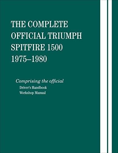 9780837617459: The Complete Official Triumph Spitfire 1500: 1975, 1976, 1977, 1978, 1979, 1980