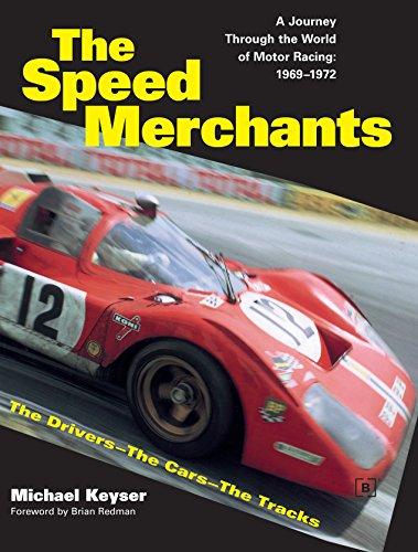 9780837617596: The Speed Merchants: A Journey Through the World of Motor Racing, 1969-1972 The Drivers, the Cars, the Tracks