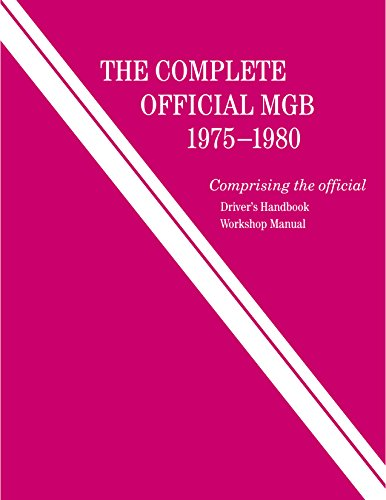 9780837617602: The Complete Official MGB: 1975-1980