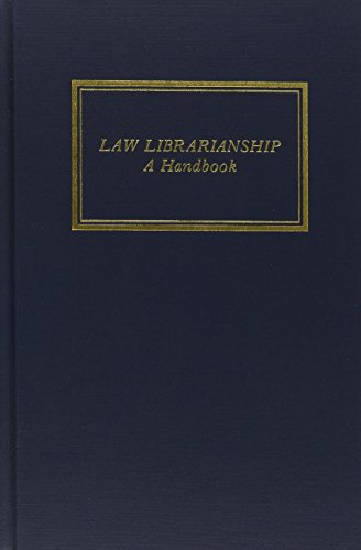 9780837701165: Law Librarianship: A Handbook (2 Volume Set) (Aall Publications Series, No. 19)