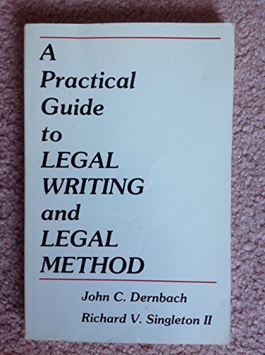 9780837705132: A Practical Guide to Legal Writing and Legal Method