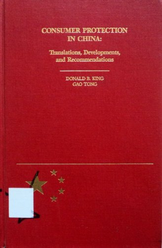 9780837707808: Consumer Protection in China: Translations, Developments, and Recommendations