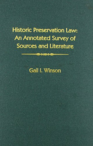 9780837713557: Historic Preservation Law: An Annotated Survey of Sources and Literature