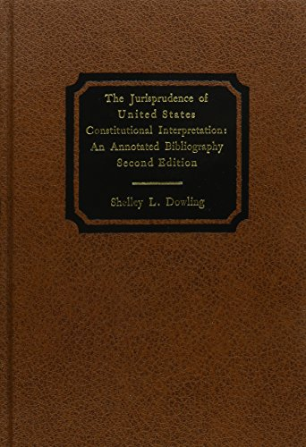 9780837717975: The Jurisprudence of United States Constitutional Interpretation: An Annotated Bibliography