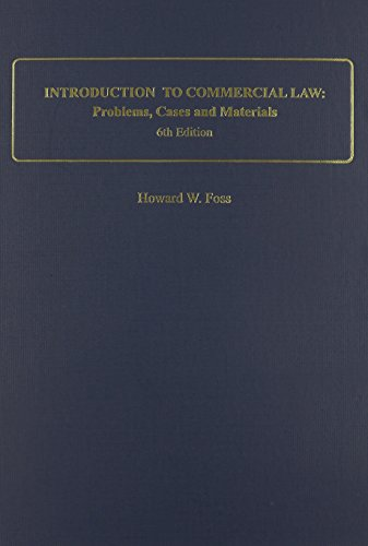 9780837718040: Introduction to Commercial Law: Problems, Cases and Materials