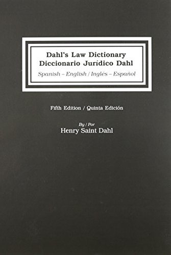 9780837718934: Dahl's Law Dictionary / Diccionario Juridico Dahl: Spanish-English / English-Spanish