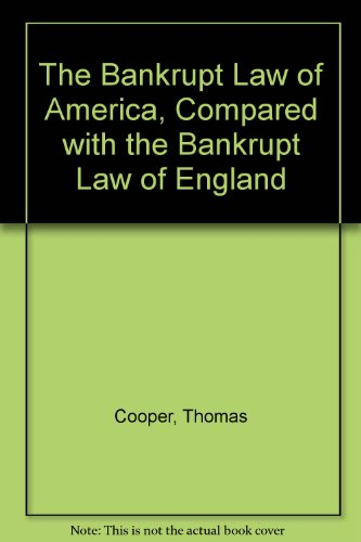 9780837720197: The Bankrupt Law of America: Compared With the Bankrupt Law of England