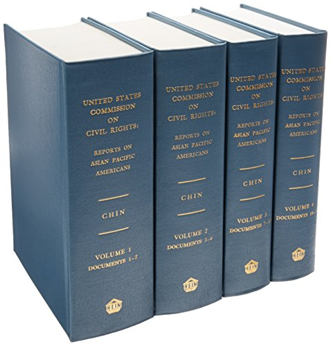 9780837731056: United States Commission On Civil Rights: Reports On Asian Pacific Americans(4 Volume Set)