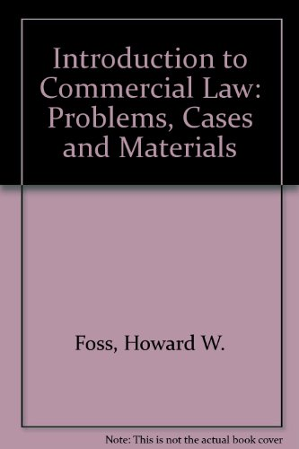 9780837732008: Introduction to Commercial Law: Problems, Cases and Materials