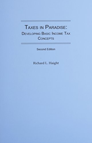 9780837733012: Taxes In Paradise: Developing Basic Income Tax Concepts